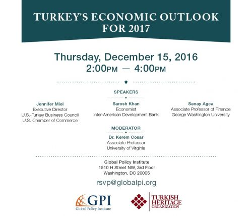 GPI & THO Joint Panel Discussion: Turkey's Economic Outlook for 2017